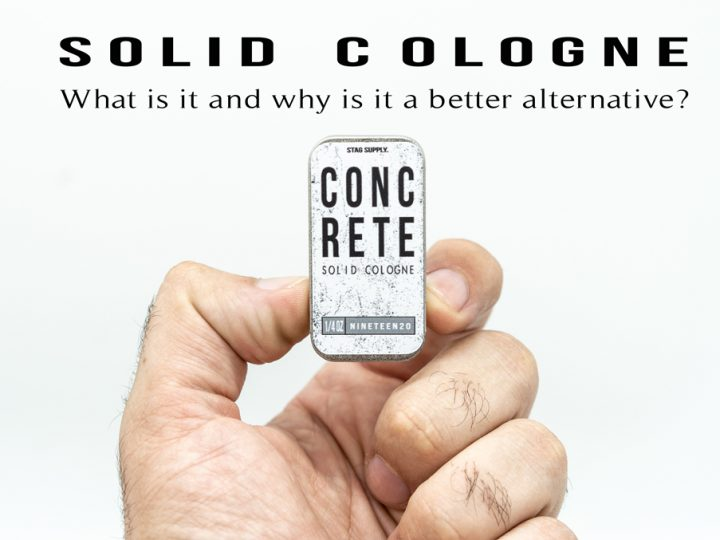 Solid Cologne What Is It and Why You Should Use It.